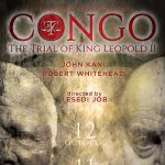 CONGO The Trial of King Leopold II