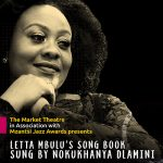 Nokukhanya Dlamini Live at the Market Theatre