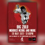 Big Zulu to headline the Windybrow Arts Centre Africa Month Festival